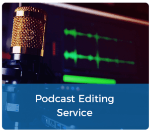 228075-Podcast-Editing-Service-V2-500x432px1-300x259